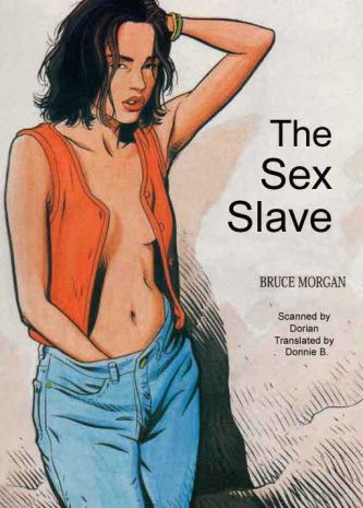 The Sex Slave, A Bruce Morgan comics book