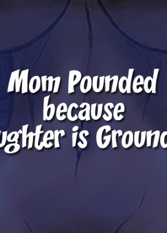 Mom Pounded