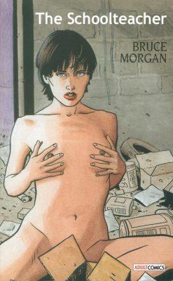 Bruce Morgan comics, a vintage comic porn whit BDSM and slaves